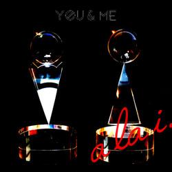 """a la i. """"You & Me"""""""