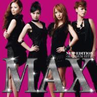 "MAX ""New Edition: Maximum Hits"""
