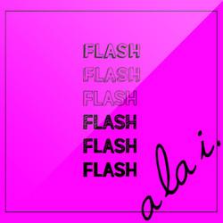 """a la i. """"FLASH"""""""