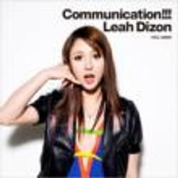 """Leah Dizon """"Communication!!!"""""""