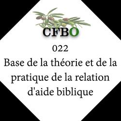 022_Base_de_la_théorie_et_de_la_pratique_de_la_relation_d'aide_biblique