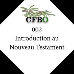 002 Introduction au Nouveau Testament