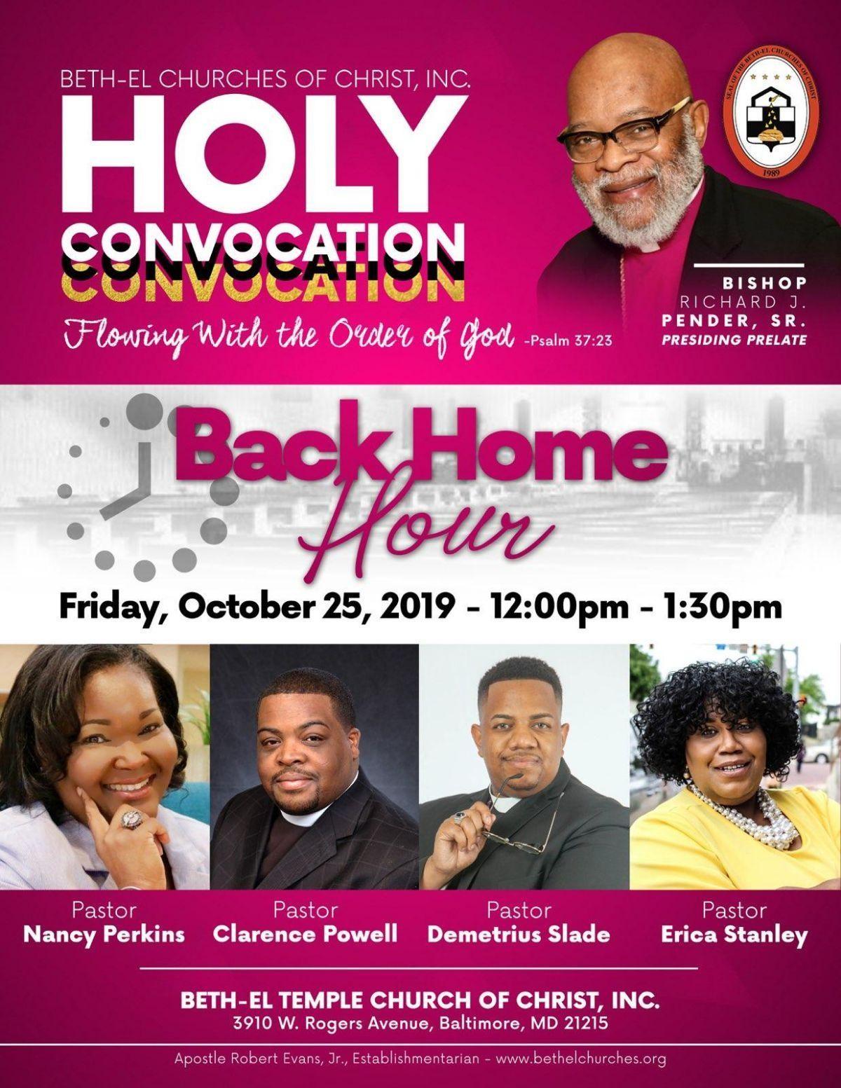 Holy Convocation Back Home Hour