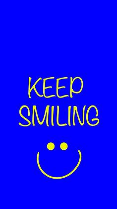 Keep Smiling Wallpaper