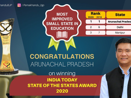 Arunachal Pradesh Has Won Most Improved Small State in Education during India Today State.....