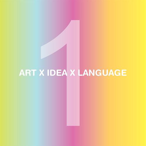 アート x アイデア x 言語 (1時間) / Art x Idea x Language (1hour)