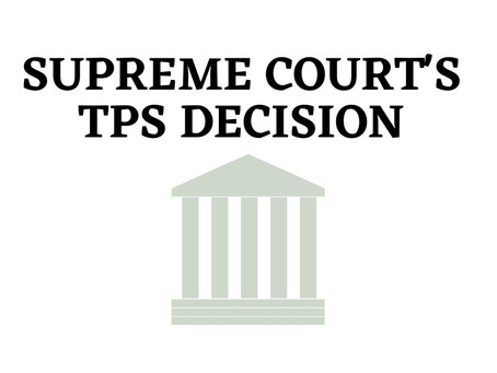 What does the Supreme Court's TPS decision mean for immigration reform?