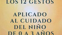 LOS 12 GESTOS APLICADO AL CUIDADO DEL NIÑO DE 0 A 3 AÑOS