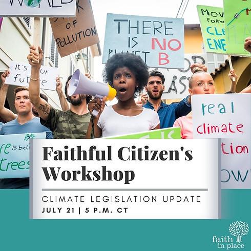 Faithful Citizens Workshop   Climate Legislation Update