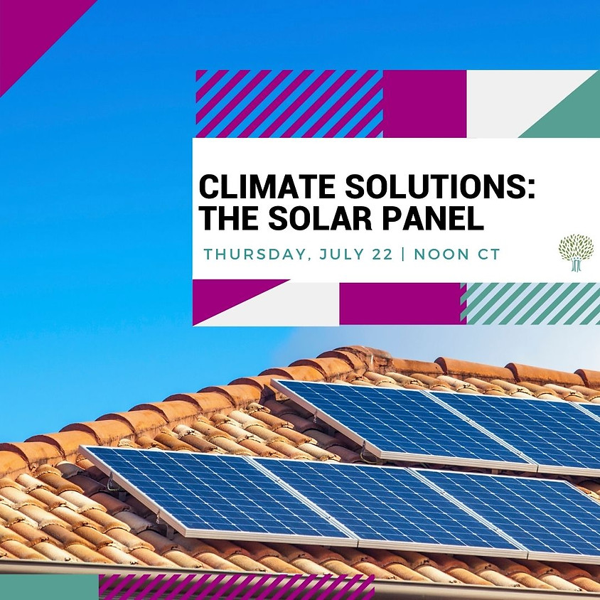 Climate Solutions Webinar: The Solar Panel