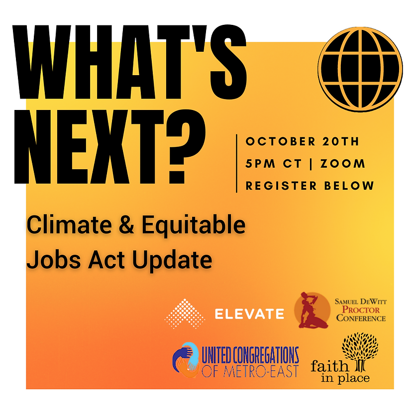 What's Next: Climate & Equitable Jobs Act Update