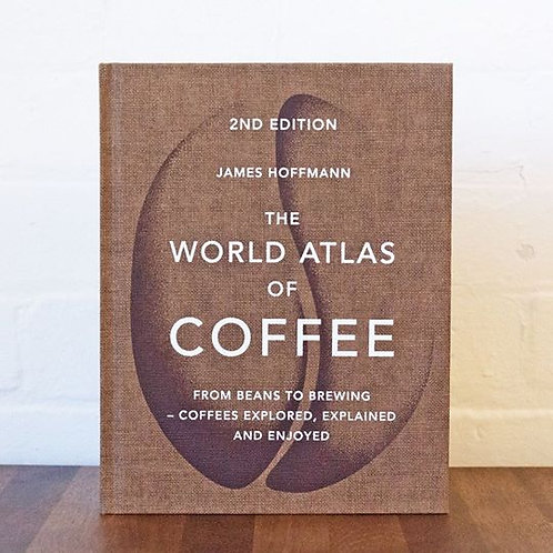 The World Atlas of Coffee - 2nd Ed. أطلس القهوة العالمي - النسخة الثانية