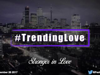 #TrendingLove - Stronger in Love