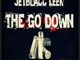 """THE GO DOWN"" [prod by: beatbustas] by JETBLACC LEEK"
