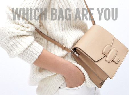 WHICH STYLE OF BAG ARE YOU? - A QUIZ