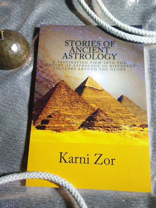 אסטרולוגיה בעולם העתיק / מאת קרני צור