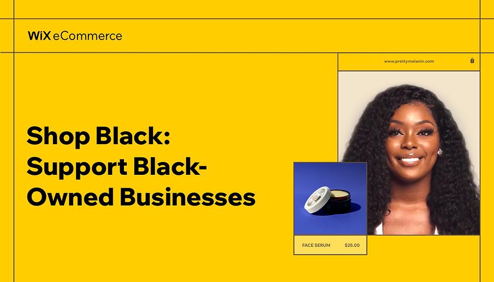 Shop Black: Support Black-Owned Businesses