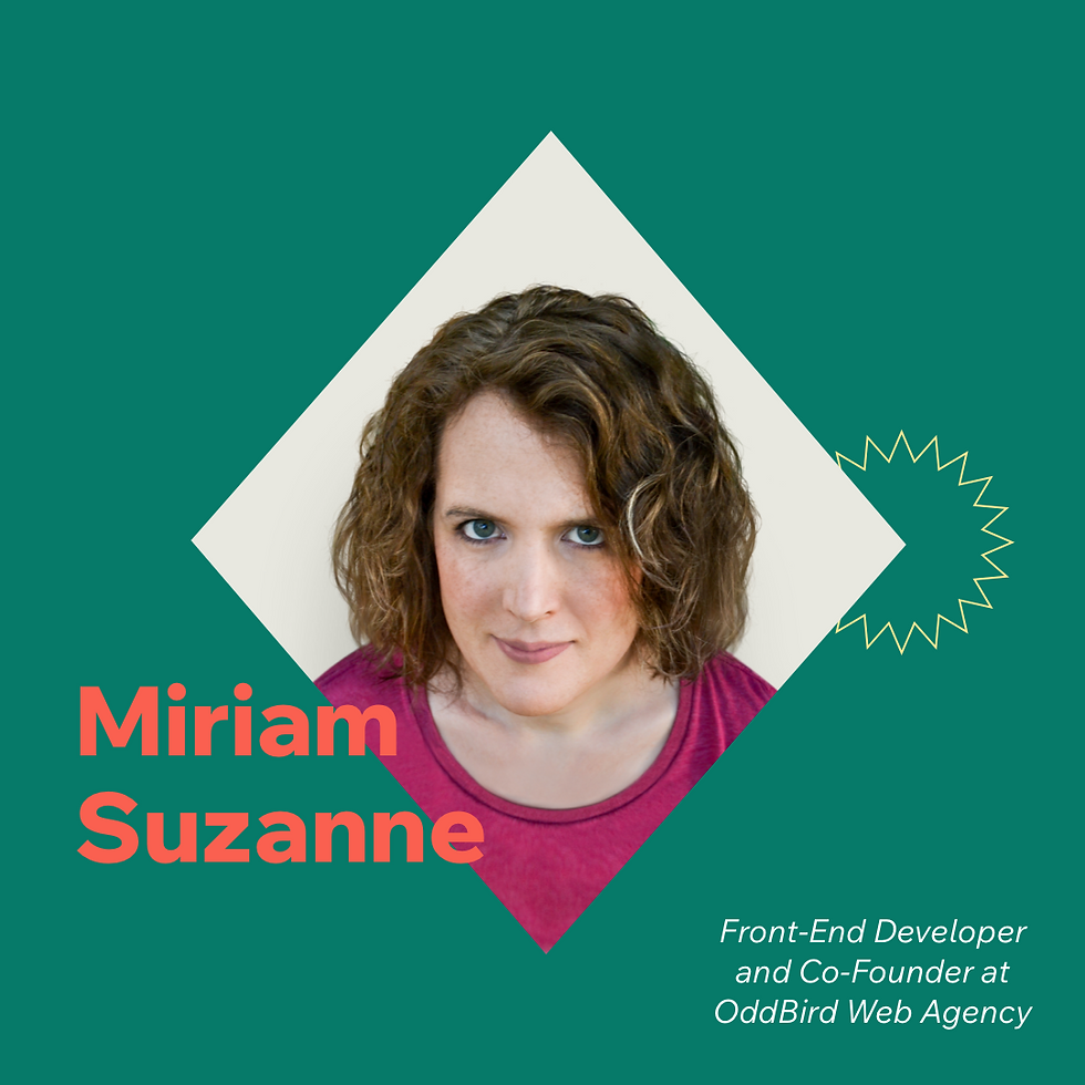 Now What? podcast S1E12 with guest Miriam Suzanne, Front-end developer and Co-founder at OddBird web agency