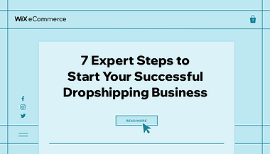 7 Expert Steps to Start Your Successful Dropshipping Business, with Facebook, Instagram and Twitter icons.