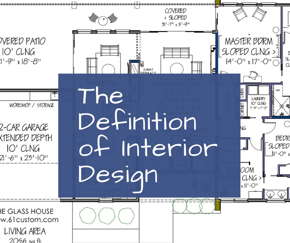 Definition Of Interior Design