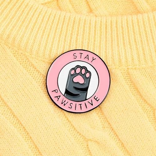 Stay Pawsitive - Enamel Pin