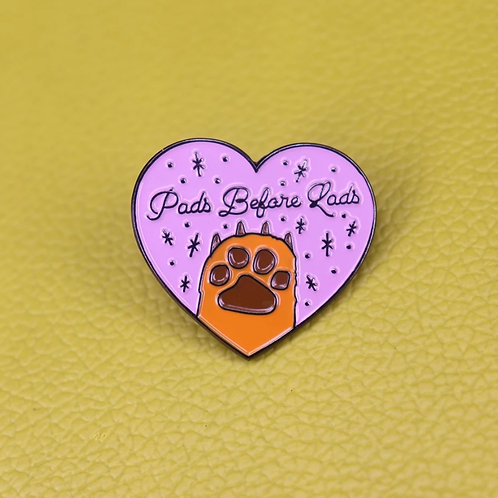 Pads Before Lads - Enamel Pin