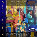 Andrew Shulman Stone Siddhartha Cello Concerto Recording CD