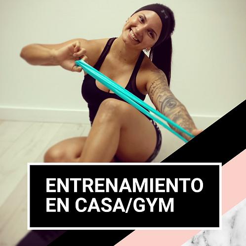 ENTRENAMIENTO EN CASA/GYM