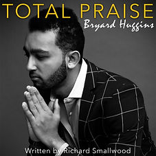 Total Praise Single Artwork.jpg