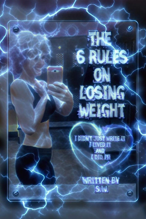 The 6 Rules on Losing Weight