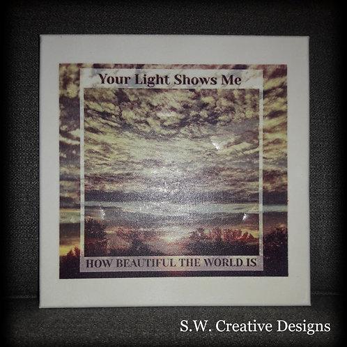 S.W. Beautiful World Reflection Art