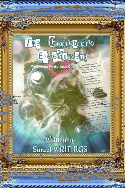 The Cookbook Experiment by Sunset Writings