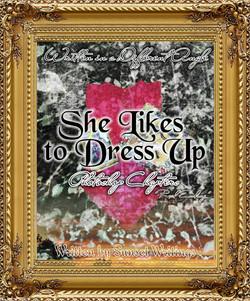 She Likes to Dress Up
