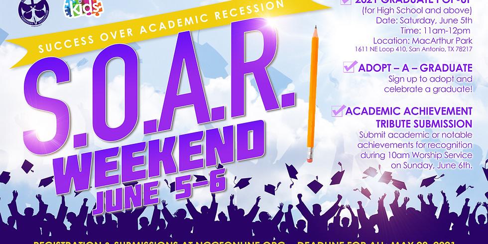 S.O.A.R WEEKEND (ADOPT A GRAUATE +EDUCATION SUNDAY