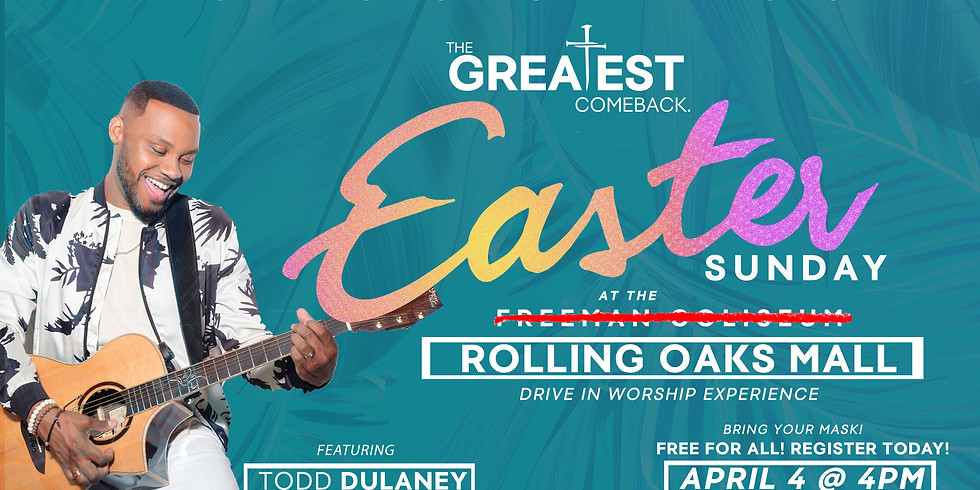 EASTER SUNDAY DRIVE IN AT ROLLING OAKS MALL
