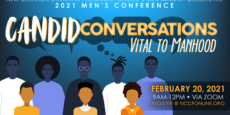 CANDID CONVERSATIONS VITAL TO MANHOOD