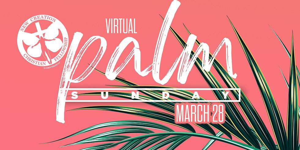 VIRTUAL Palm Sunday
