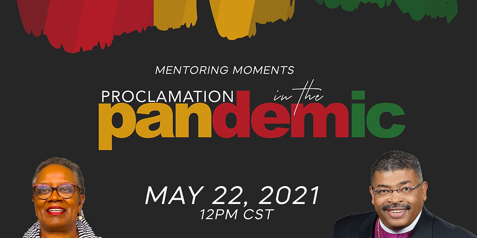 MENTORING MOMENTS: PROCLAMATION IN THE PANDEMIC