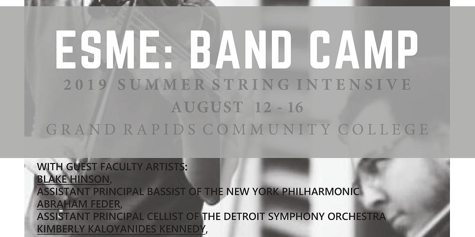 2019 ESME Band Camp Summer String Intensive