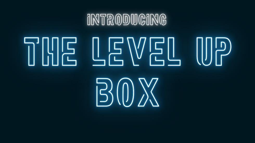 The Level Up Box