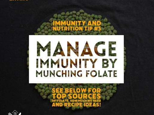 Munch folate for managing immunity