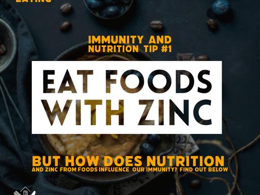 Immunity and Nutrition #1: Zinc