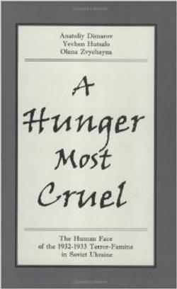 A Hunger Most Cruel