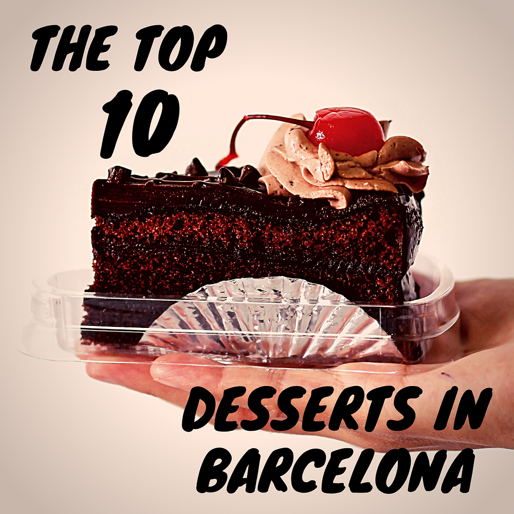 עשר הקונדיטוריות השוות ביותר בברצלונה