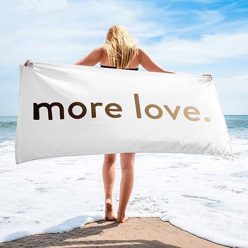 """more love."" Towel - White"