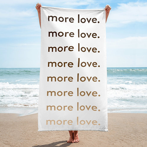 """more love."" Towel - White Vertical"