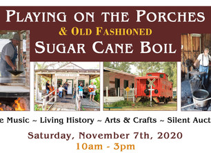 Sugar Cane Boil & Playing on the Porches, November 7th