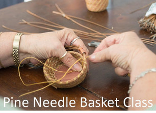 Make your own trinket basket - Learn the art of weaving with Pine Needles!       March 14th