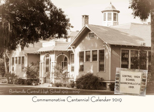 Barberville Central High School 100th Anniversary Commemorative 2019 Calendars are available now!