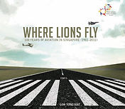 Where Lions Fly_100 Years of Aviation in